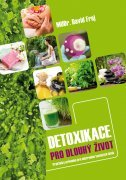 Detoxikace pro dlouhý život