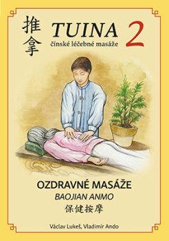 TUINA čínské léčebné masáže - díl 2.