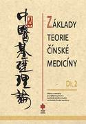 Základy teorie čínské medicíny - díl 2