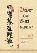 Základy teorie čínské medicíny - díl 3.