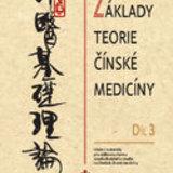 Základy teorie čínské medicíny - díl 3