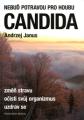 Nebu potravou pro houbu CANDIDA