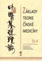 Základy teorie čínské medicíny - díl 4